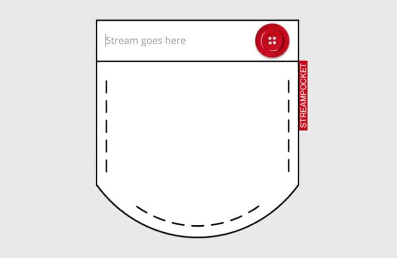 Streampocket